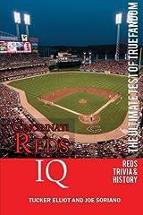 Cincinnati Reds IQ: The Ultimate Test of True Fandom (History & Trivia) Paperback
