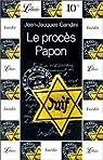 Le Procès Papon : Histoire d'une ignonomie ordinaire au service de l'Etat par Gandini