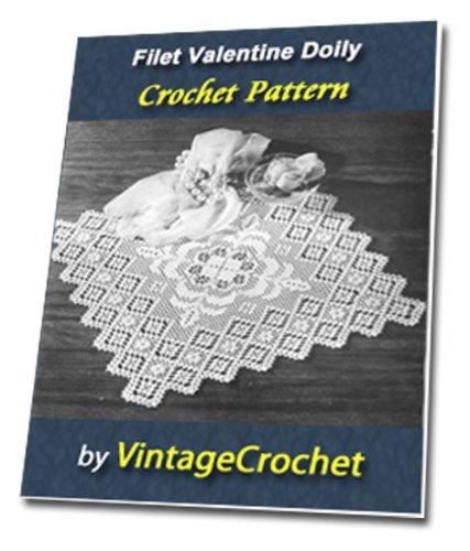 (Filet Valentine Doily Vintage Crochet Pattern)