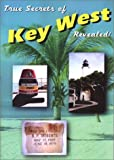 True Secrets of Key West Revealed!, Scott Gutelius, Marshall Stone, Marcus Varner, 0967281946