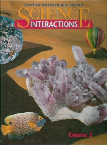 Science Interactions Course 2 Teacher's Edition