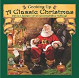 Cooking up a Classic Christmas, Ralph J. Mcdonald, 0871975262