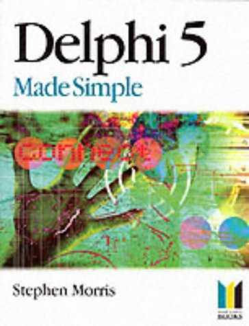 Delphi 5 Made Simple (Made Simple Computer) ISBN-13 9780750651882