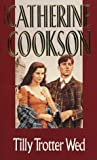 Tilly Trotter Wed, Catherine Cookson, 0552119601