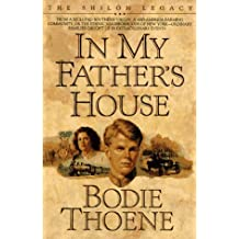 In My Father's House (Shiloh Legacy, Book 1)