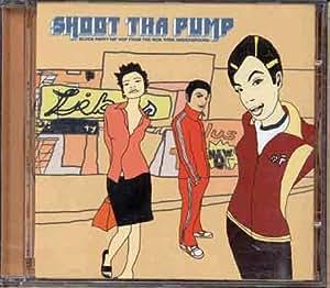 Shoot Tha Pump