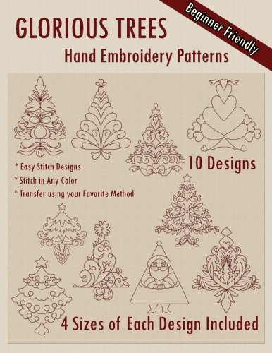 Glorious Trees Hand Embroidery Patterns (Embroidery Christmas Hand)