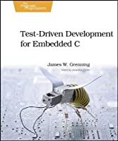 Test Driven Development for Embedded C Front Cover