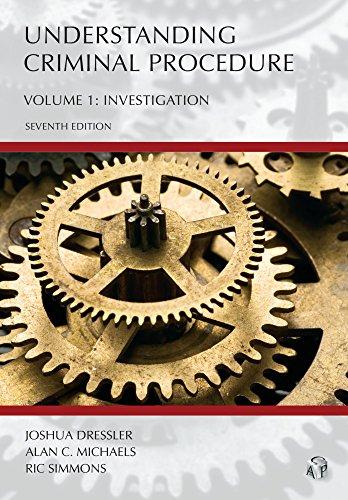 Pdf Law Understanding Criminal Procedure, Volume One: Investigation