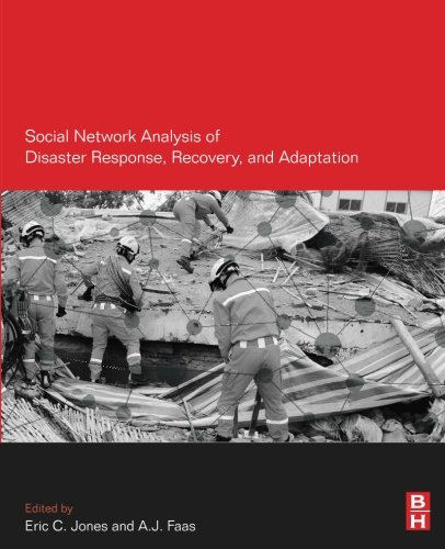 Social Network Analysis of Disaster Response, Recovery, and Adaptation