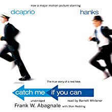 Catch Me If You Can  Audiobook by Frank W. Abagnale Narrated by Barrett Whitener