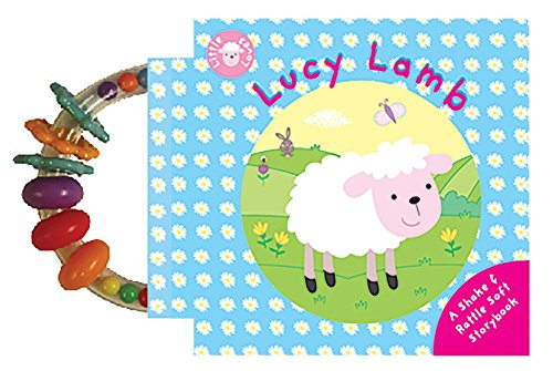 Lucy Lamb: A Shake & Rattle Soft Storybook (Little Loves Rattle Books) -