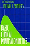 Basic Clinical Pharmacokinetics, Winter, Michael E., 0915486229