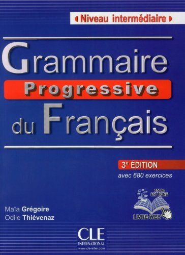 Grammaire Progressive Du Francais - Nouvelle Edition: Livre Intermediaire 3e Edition + Cd-audio (Collec Progress) (French Edition)