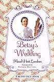 Betsy's Wedding (Betsy-Tacy)
