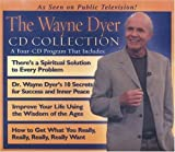img - for The Wayne Dyer CD Collection: WITH 10 Secrets to Success and Inner Peace AND Improve Your Life Using the Wisdom of Ages AND How to Get What You Really, Really, Really Want by Dyer, Dr. Wayne on 15/04/2004 Unabridged edition book / textbook / text book