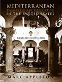 Mediterranean Domestic Architecture in the United States, Rexford Newcomb, 0926494139