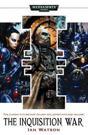 The Inquisition War (Warhammer 40,000 Novels)