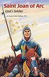 Saint Joan of Arc: God's Soldier (Encounter the Saints (Paperback))