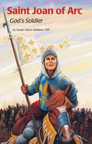 Wallace Joan Of Arc - Saint Joan of Arc (Ess) (Encounter the Saints Series)