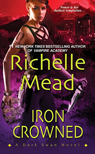 Richelle Mead Iron Crowned Pdf