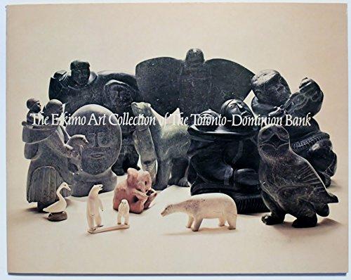 - The Eskimo Art Collection of the Toronto-Dominion Bank