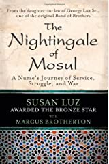 Nightingale of Mosul: A Nurse's Journey of Service, Struggle, and War Hardcover