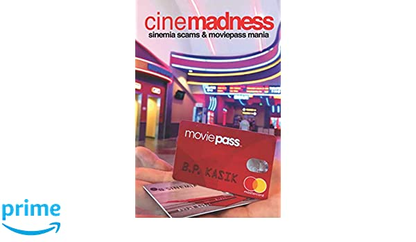 Amazon com: Cinemadness 4: Sinemia Scams and MoviePass Mania