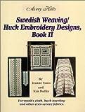 Swedish Weaving/Huck Embroidery Designs, Book 2