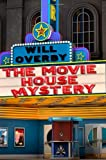 The Movie House Mystery, Will Overby, 0615674186