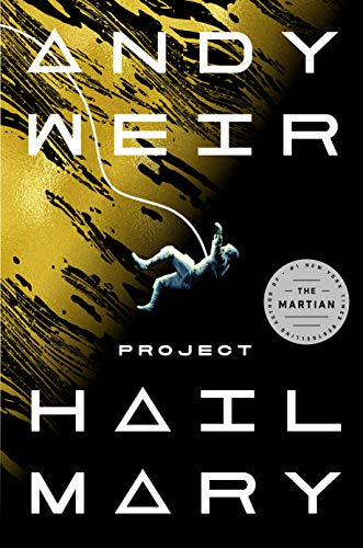 Book Cover: Project Hail Mary: A Novel
