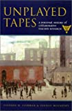 Unplayed Tapes : A Personal History of Collaborative Teacher Research, McCarthy, Lucille and Fishman, Stephen M., 0814155731