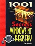 1001 Secrets for Windows NT Registry, Tim Daniels, 1882419685