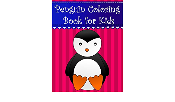 - Penguin Coloring Book For Kids: Big, Simple And Easy Cute Penguins Coloring  Book For Kids, Boys, Girls And Toddlers. Large Animal Pictures With  (Animal Coloring Books For Kids) (Volume 8): Brothergravydesigns: