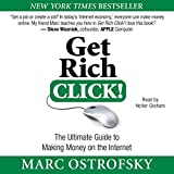 Get Rich Click!: The Ultimate Guide to Making Money on the Internet