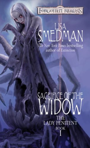 Read Online Sacrifice of the Widow (Forgotten Realms: The Lady Penitent, Book 1) pdf epub