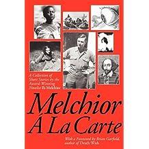 Melchior La Carte