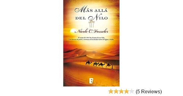 Amazon.com: Más allá del Nilo (Spanish Edition) eBook: Nicole C. Vosseler, B de Books, Susana Andrés Font: Kindle Store