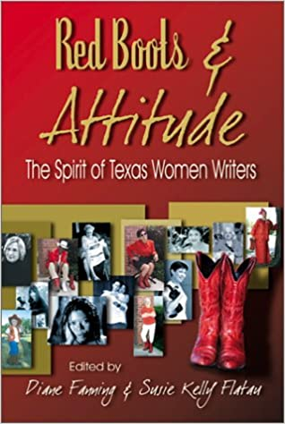 Red Boots & Attitude: The Spirit of Texas Women Writers