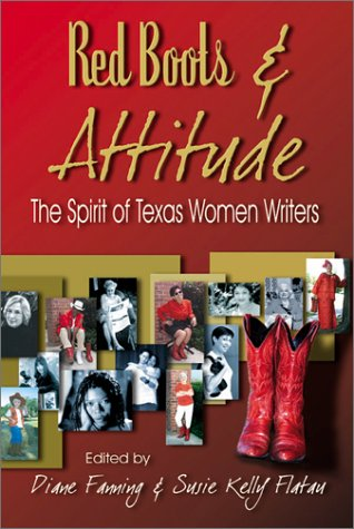 Red Boots & Attitude: The Spirit of Texas Women Writers PDF