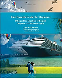 First Spanish Reader For Beginners: Bilingual For Speakers Of English Beginner (a1) Elementary (a2) PDF Descarga gratuita