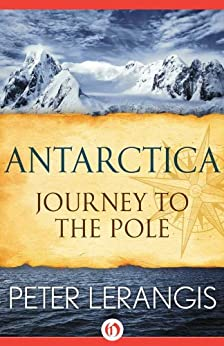 Antarctica: Journey to the Pole (Open Road Book 1) by [Lerangis, Peter]