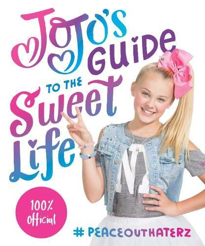 JoJo's Guide to the Sweet Life: #PeaceOutHaterz cover