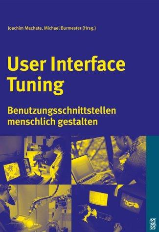 User Interface Tuning