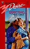Expecting . . ., Carol Grace, 0373762054