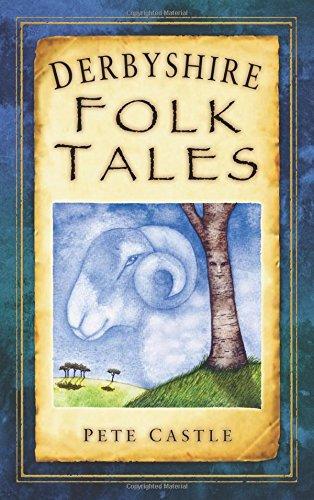 """""""Derbyshire Folk Tales"""" av Pete Castle"""