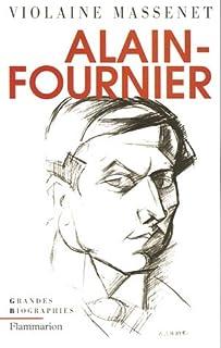 Alain Fournier, Massenet, Violaine