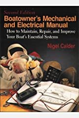 Boatowner's Mechanical & Electrical Manual: How to Maintain, Repair, and Improve Your Boat's Essential Systems Hardcover