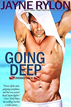 Going Deep (Divemasters Book 2) by [Rylon, Jayne]