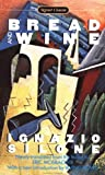 Bread and Wine, Ignazio Silone, 0451525000